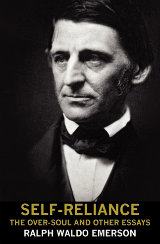 ralph waldo emerson self reliance other essays